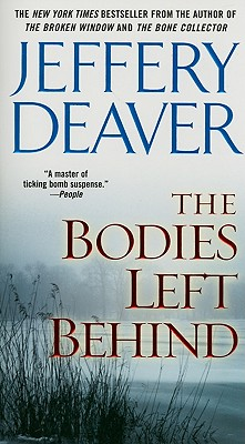 The Bodies Left Behind: A Novel, Jeffery Deaver
