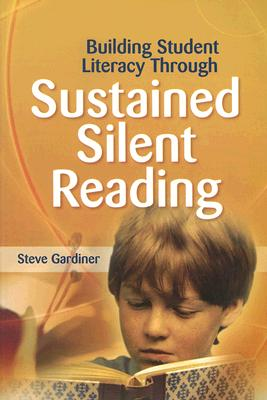 Image for BUILDING STUDENT LITERACY THROUGH SUSTAINED SILENT READING