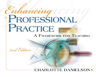 Image for Enhancing Professional Practice: A Framework for Teaching, 2nd Edition (Professional Development)
