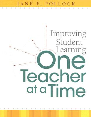 Image for Improving Student Learning One Teacher at a Time