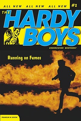 Image for Running On Fumes (Hardy Boys: Undercover Brothers #2)