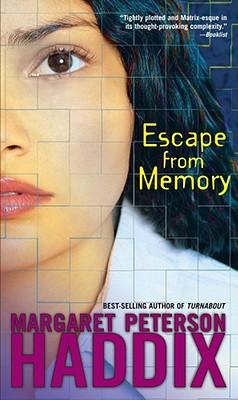 """Escape from Memory, """"Haddix, Margaret Peterson"""""""
