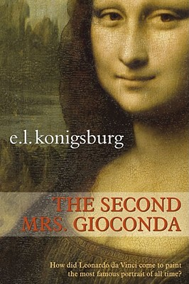 The Second Mrs. Gioconda, Konigsburg, E.L.