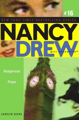 Dangerous Plays (Nancy Drew #16), Carolyn Keene