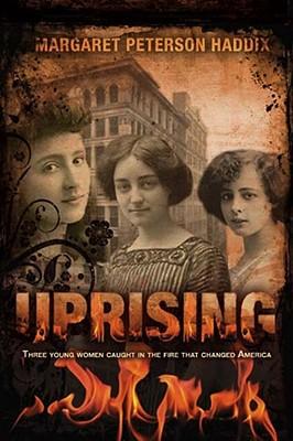 Uprising, Margaret Peterson Haddix