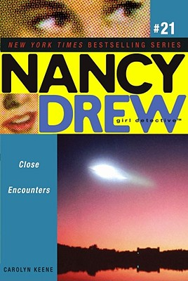 Close Encounters (Nancy Drew (All New) Girl Detective), Carolyn Keene