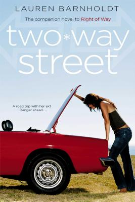 Two-way Street, Barnholdt, Lauren