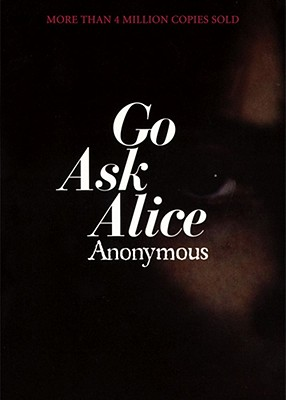 Image for Go Ask Alice: A Real Diary