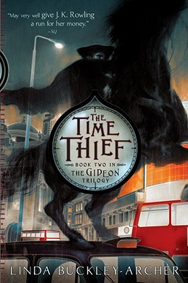 """The Time Thief (The Gideon Trilogy), """"Buckley-Archer, Linda"""""""