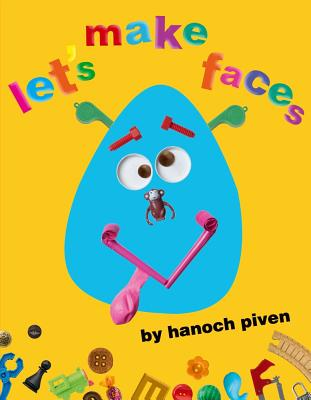 "Let's Make Faces, ""Piven, Hanoch"""
