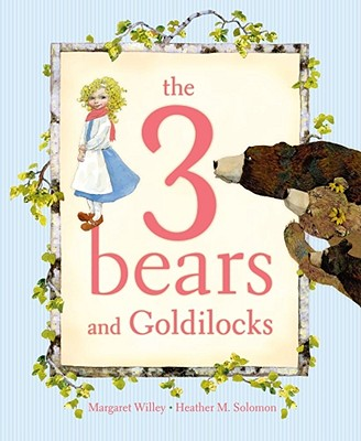 Image for The 3 Bears and Goldilocks