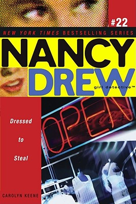Image for Dressed to Steal (Nancy Drew: All New Girl Detective #22)