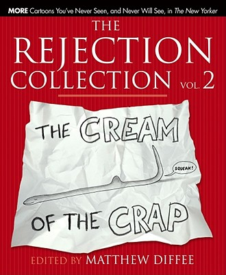 Image for The Rejection Collection Vol. 2: The Cream of the Crap