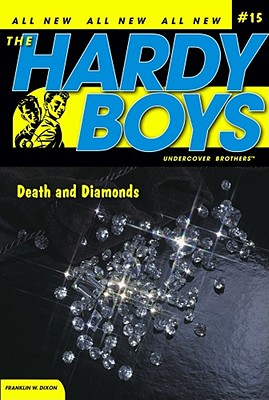 Image for Death and Diamonds (Hardy Boys All New Undercover Brothers #15)