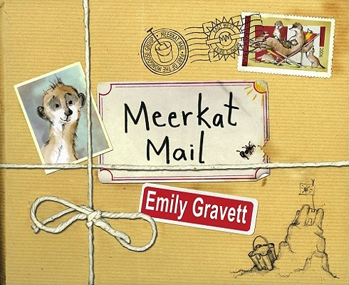 """Meerkat Mail, """"Gravett, Emily"""""""