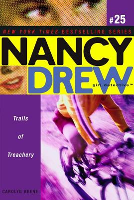 Trails of Treachery (Nancy Drew: Girl Detective, No. 25), Keene, Carolyn