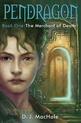 The Merchant of Death (Pendragon), D. J. MacHale