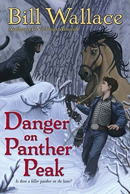 Danger on Panther Peak, Bill Wallace
