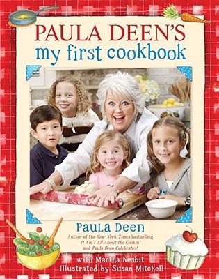 Image for PAULA DEEN'S MY FIRST COOKBOOK