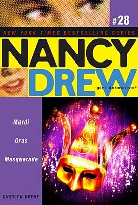 """Mardi Gras Masquerade (Nancy Drew: All New Girl Detective, No. 28)"", ""Keene, Carolyn"""