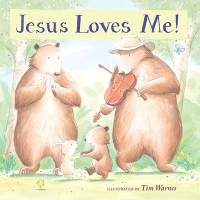 Image for Jesus Loves Me!