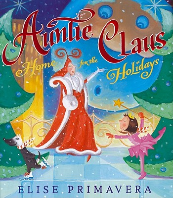 Image for Auntie Claus, Home for the Holidays