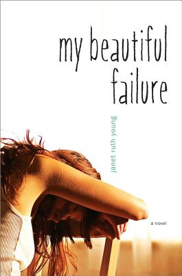 """My Beautiful Failure, """"Young, Janet Ruth"""""""