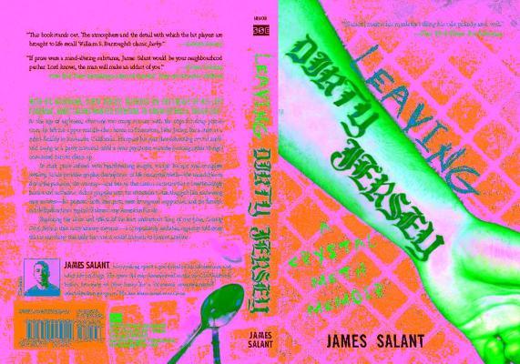 Leaving Dirty Jersey  A Crystal Meth Memoir, Salant, James