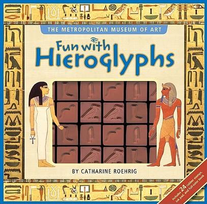 Fun with Hieroglyphs, Metropolitan Museum of Art, Catharine Roehrig