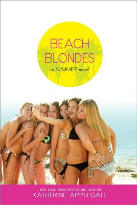Image for BEACH BLONDES June Dreams / July's Promise / August Magic