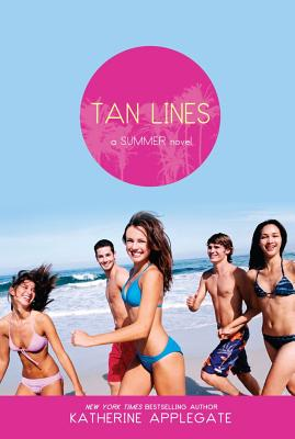 Tan Lines: Sand, Surf, and Secrets; Rays, Romance, and Rivalry; Beaches, Boys, and Betrayal (Summer), Katherine Applegate