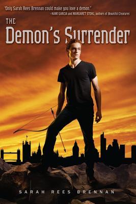 The Demon's Surrender (The Demon's Lexicon Trilogy), Rees Brennan, Sarah