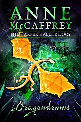 Dragondrums (The Harper Hall Trilogy), Anne McCaffrey