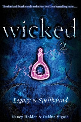 Image for Wicked 2: Legacy & Spellbound