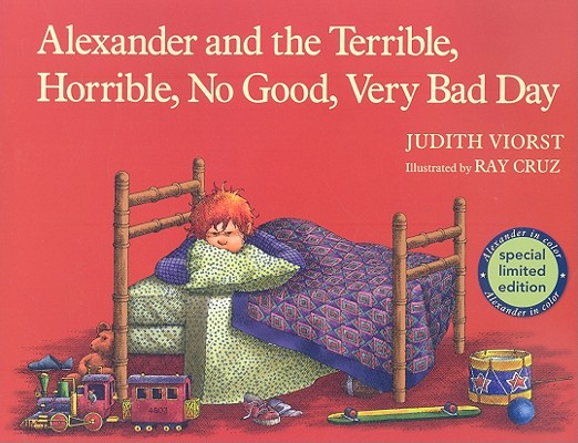 """Alexander and the Terrible, Horrible, No Good, Very Bad Day"", ""Viorst, Judith"""