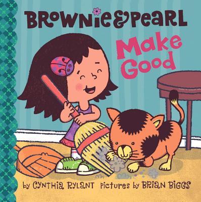 "Brownie & Pearl Make Good, ""Rylant, Cynthia"""