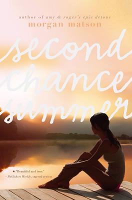 """Second Chance Summer, """"Matson, Morgan"""""""