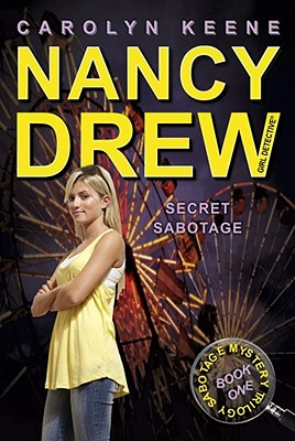 Image for Secret Sabotage: Book One in the Sabotage Mystery Trilogy (Nancy Drew (All New) Girl Detective)