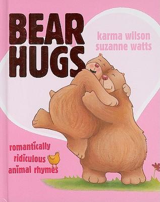 """Bear Hugs: Romantically Ridiculous Animal Rhymes, """"Wilson, Karma"""""""