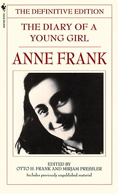 The Diary Of A Young Girl: The Definitive Edition (Turtleback School & Library Binding Edition), Anne Frank
