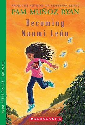 Becoming Naomi Leon (Turtleback School & Library Binding Edition), Ryan, Pam Munoz