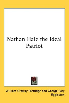 Image for Nathan Hale the Ideal Patriot