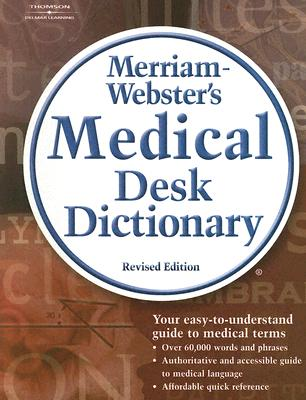 Image for Merriam-Webster's Medical Desk Dictionary, Revised Edition (Math and Writing for Health Science)