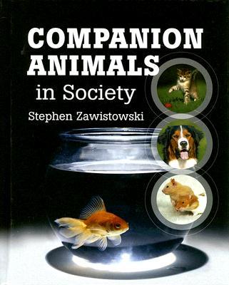 Companion Animals in Society, Zawistowski, Stephen