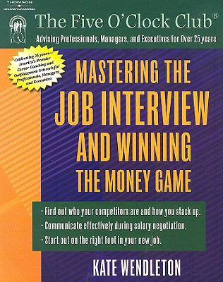 Image for Mastering the Job Interview and Winning the Money