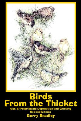 Birds From the Thicket, Bradley, Gerry