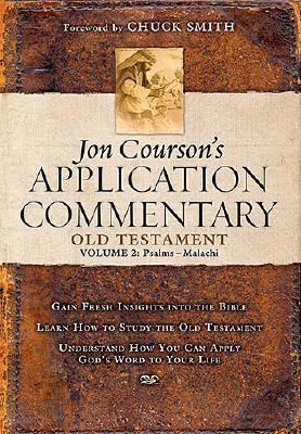Jon Courson's Application Commentary: Volume 2, Old Testament (Psalms - Malachi), Jon Courson