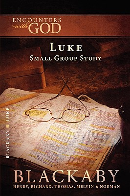 Image for Luke: A Blackaby Bible Study Series (Encounters with God)