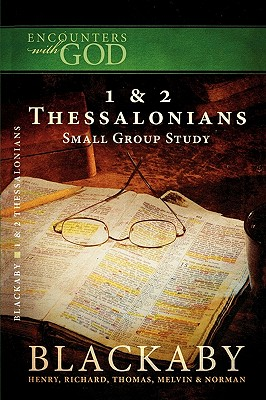 Image for Encounters W/God 1 & 2 Thessalonians Small Study Group (Encounters With God)