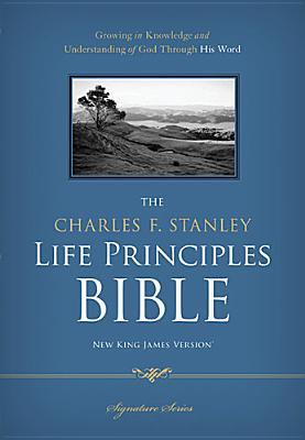 Image for The Charles F. Stanley Life Principles Bible, NKJV